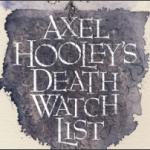 Axel Hooley's Death Watch List (2012)