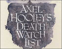 Axel Hooley's Death Watch List (2012)